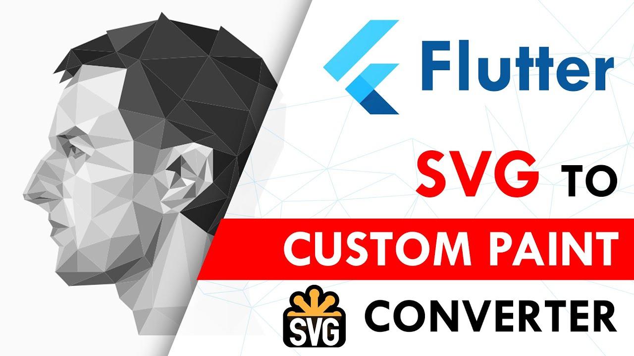 Flutter SVG to Custom Paint Converter   Flutter Shape Maker   Flutter Tutorial