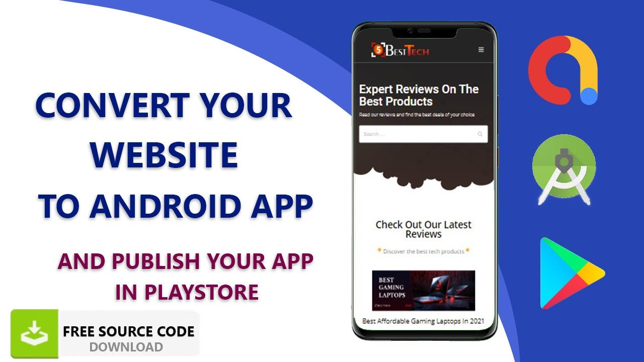 How to Convert Your Website to an Android App and Publish to the Play Store | Free Source Code
