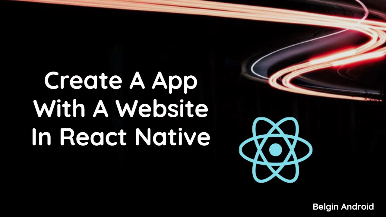 Create An App With A Website In React Native