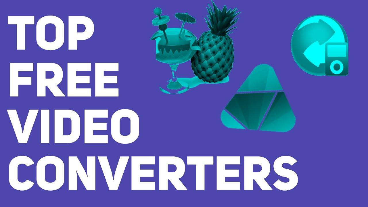 Best 3 Free Video Converters (No WaterMark) of 2021