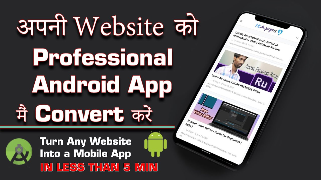 How To Convert Any Website Into a Professional Android App Free by Using ANDROID STUDIO 2020 [HINDI]