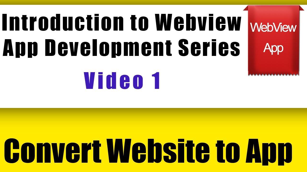 Intro to Webview App Development Series | Convert Website to Mobile App | web2apk | Android Studio