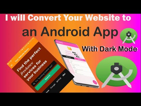 I will Convert Your Website to an Android App , Android Studio WebSite App, Web to Android App  2021