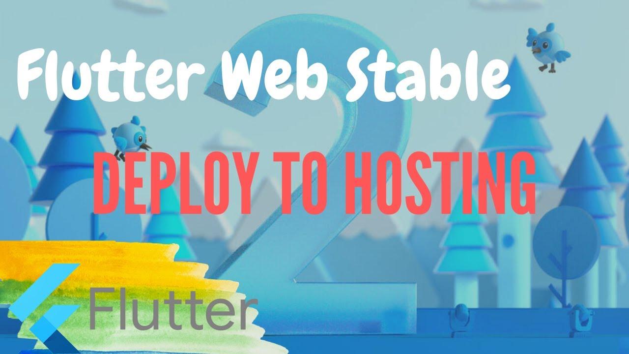 FLUTTER2 – FLUTTER WEB AND HOST THE WEB TO SERVER