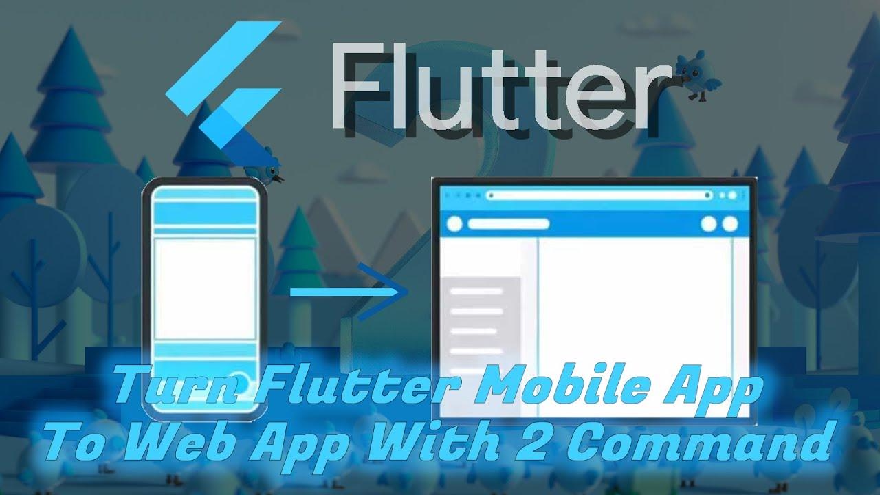 Turn Flutter Mobile App to Web App With Flutter 2