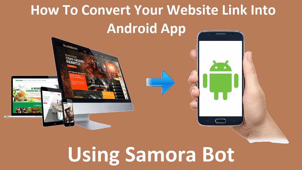 How To Convert Website Link Into Android Application – Samora Bot