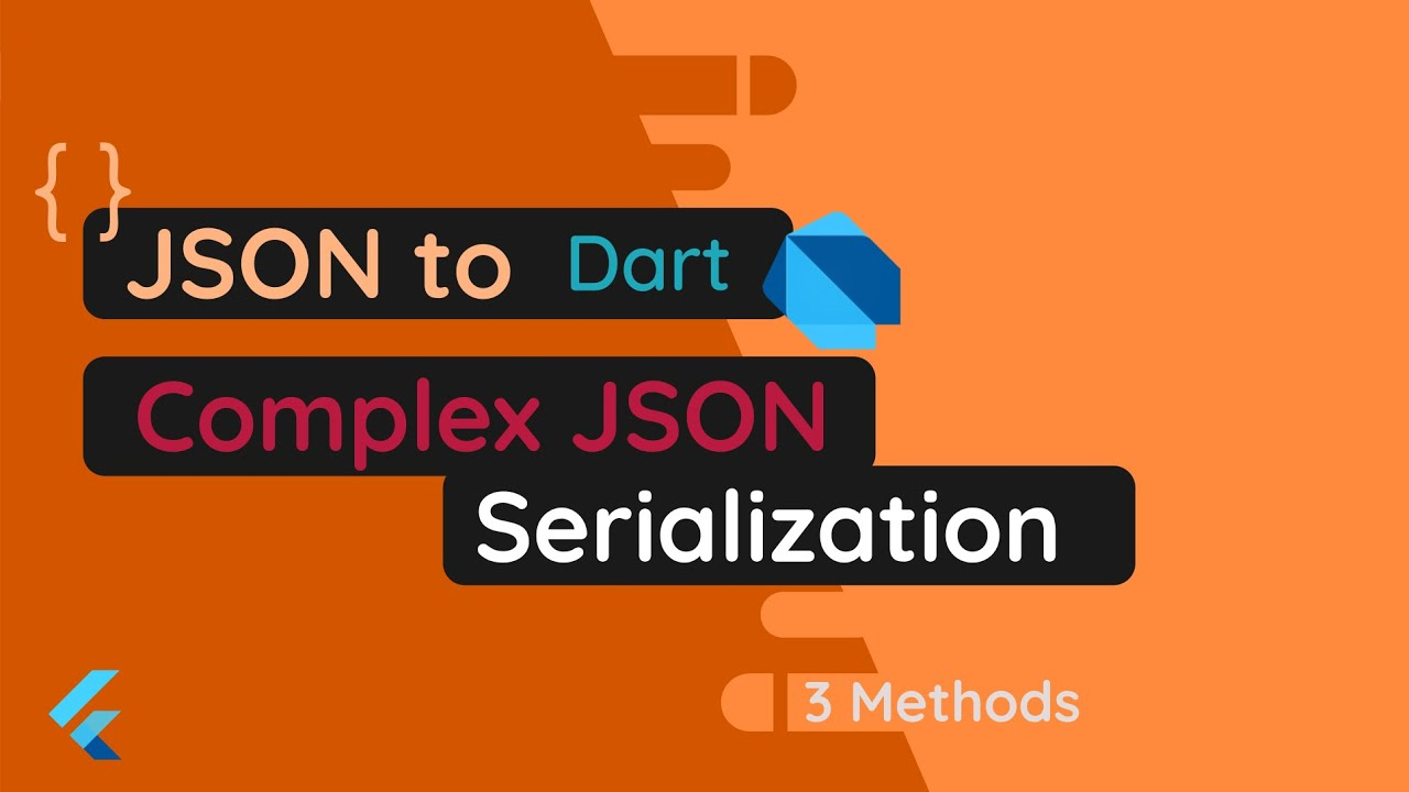 @Flutter – Complex JSON Serialization in Dart   3 Methods   JSON to Dart/Flutter