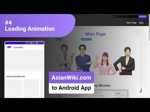 #4 Loading Animation – Convert Website (AsianWiki.com) into Android Application