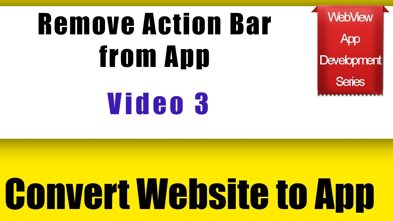 How to Remove Action Bar from App | Convert Website to Mobile App | web2apk | Android Studio